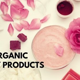 Best Organic Beauty Products For 2022